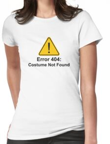 Error 404 Halloween Costume Not Found Womens Fitted T-Shirt
