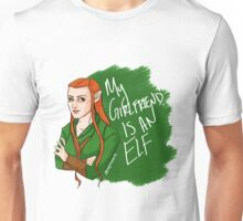Tauriel - My Girlfriend is an Elf Unisex T-Shirt