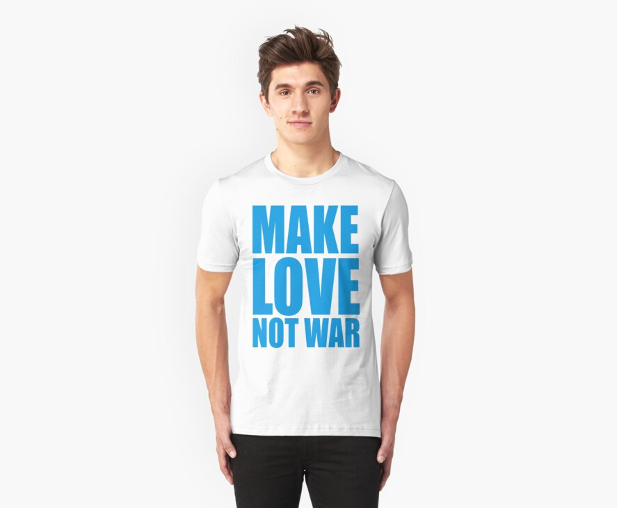 MAKE LOVE NOT WAR by Awesome Rave T-Shirts