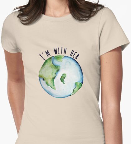 I'm with mother earth Womens Fitted T-Shirt