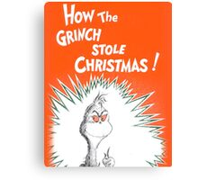 How the Grinch Stole Christmas Book Cover Canvas Print