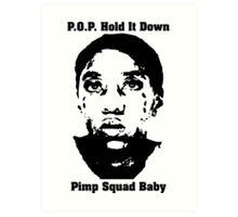 Pimp Squad Baby Art Print