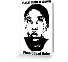 Pimp Squad Baby Greeting Card