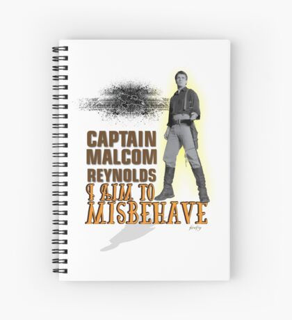 I aim to misbehave Spiral Notebook