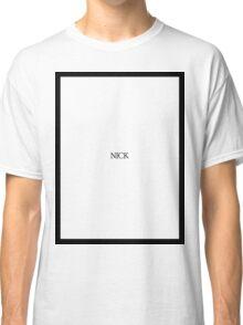 nick Classic T-Shirt