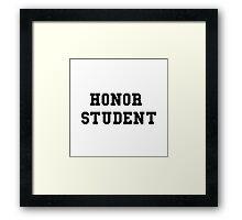 Honor Student Framed Print