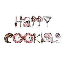 Happy Cooking! Photographic Print