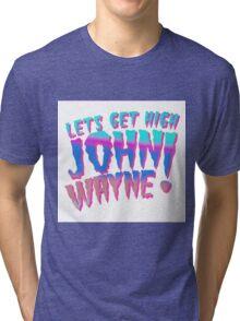 John Wayne! Tri-blend T-Shirt