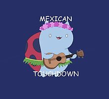 Mexican Touchdown by ReeseWizard