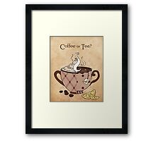 Coffee or Tea? (with text) Framed Print