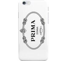 Prima Donna,bow down bitches - Prada Parody iPhone Case/Skin