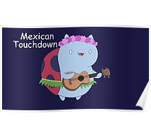Mexican Touchdown Poster
