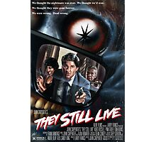 THEY STILL LIVE Photographic Print