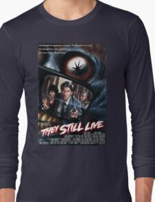 THEY STILL LIVE Long Sleeve T-Shirt