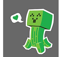 Creeper Loves You Photographic Print