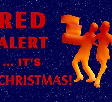 Red Alert It's Christmas by Vy Solomatenko
