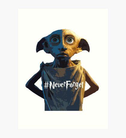 Dobby #NeverForget Art Print