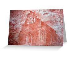 Capilla  Greeting Card