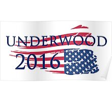 Campaign Underwood 2016 Poster