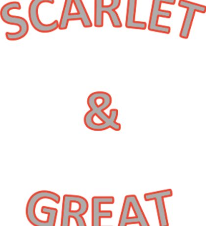 Scarlet & Great Sticker