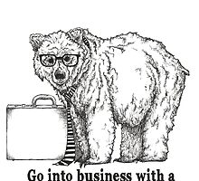 Go Into Business with a Grizzly Bear by JamieStryker