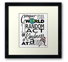 Acts of Kindness (all year round!) Framed Print