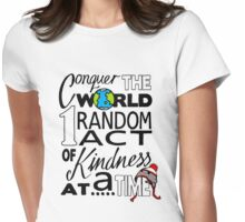 Acts of Kindness (all year round!) Womens Fitted T-Shirt