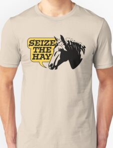 Seize The Hay Unisex T-Shirt