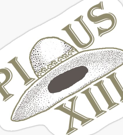 Pius the XIII Hat Sticker