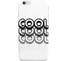 Cool Cool Cool iPhone Case/Skin