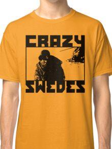 Crazy Swedes Classic T-Shirt
