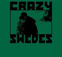 Crazy Swedes Unisex T-Shirt