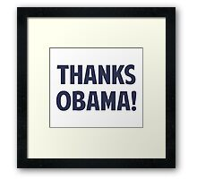 Thanks Barack Obama Framed Print