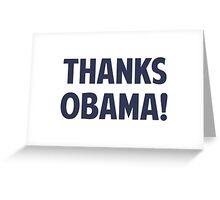 Thanks Barack Obama Greeting Card