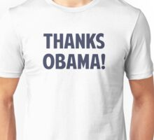 Thanks Barack Obama Unisex T-Shirt
