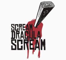 SCREAM DRACULA SCREAM by coloramix