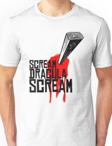 SCREAM DRACULA SCREAM Unisex T-Shirt