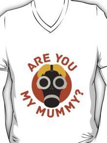 R U MY MUMMY? T-Shirt