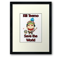 Kill Teemo Framed Print
