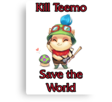 Kill Teemo Canvas Print