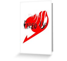 Fired Up! [Fairy Tail] Greeting Card