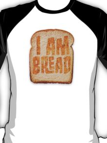 I am Bread 'Toast' logo - Official Merchandise T-Shirt