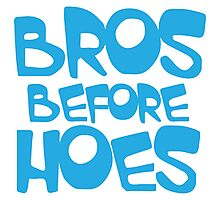 BROS before HOES in blue Photographic Print