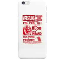 The Revolting Blob Wrestling Poster iPhone Case/Skin
