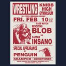 The Revolting Blob Wrestling Poster by sinistergrynn