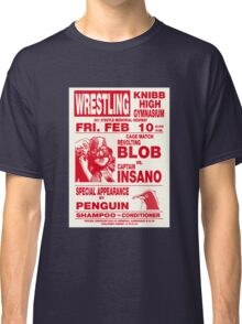 The Revolting Blob Wrestling Poster Classic T-Shirt