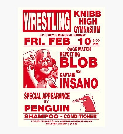 The Revolting Blob Wrestling Poster Photographic Print