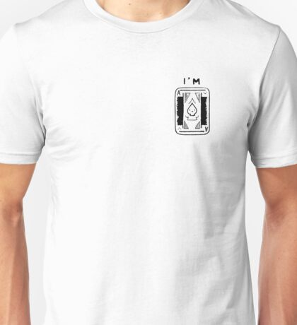 I'm Ace Unisex T-Shirt