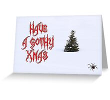 Have A Gothy Xmas Greeting Card