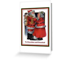 To Grandma and Granded Mr and Mrs Claus Christmas Card Greeting Card
